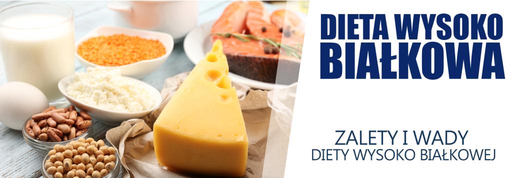 dieta wysoko białkowa